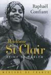 """Couverture du livre : """"Madame St-Clair, reine de Harlem"""""""