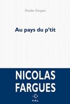 """Couverture du livre : """"Au pays du p'tit"""""""