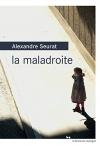 """Couverture du livre : """"La maladroite"""""""