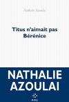"""Couverture du livre : """"Titus n'aimait pas Bérénice"""""""
