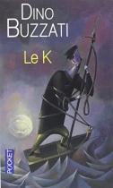 """Couverture du livre : """"Le K"""""""