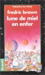 """Couverture du livre : """"Lune de miel en enfer"""""""