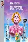 """Couverture du livre : """"Les femmes de Stepford"""""""