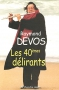 """Couverture du livre : """"Les quarantièmes délirants"""""""
