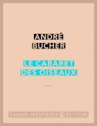 """Couverture du livre : """"Le cabaret des oiseaux"""""""