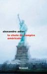 """Couverture du livre : """"La chute de l'empire américain"""""""