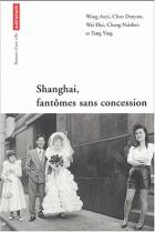 """Couverture du livre : """"Shanghaï, fantômes sans concession"""""""