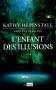 """Couverture du livre : """"L'enfant des illusions"""""""