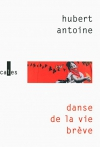 """Couverture du livre : """"Danse de la vie brève"""""""