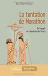"""Couverture du livre : """"La tentation de Marathon"""""""
