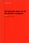 """Couverture du livre : """"Un épisode dans la vie du peintre voyageur"""""""