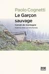 """Couverture du livre : """"Le garçon sauvage"""""""