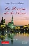 """Couverture du livre : """"Le roman de la Saxe"""""""