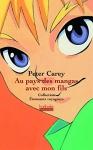 """Couverture du livre : """"Au pays des mangas avec mon fils"""""""