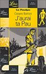 """Couverture du livre : """"J'aurai ta Pau"""""""