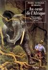 """Couverture du livre : """"Au coeur de l'Afrique"""""""