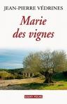 """Couverture du livre : """"Marie des vignes"""""""
