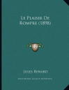 """Couverture du livre : """"Le plaisir de rompre"""""""