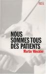 """Couverture du livre : """"Nous sommes tous des patients"""""""