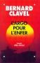 """Couverture du livre : """"Cargo pour l'enfer"""""""