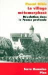 """Couverture du livre : """"Le village métamorphosé"""""""