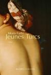 """Couverture du livre : """"Jeunes Turcs"""""""