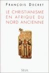 """Couverture du livre : """"Le christianisme en Afrique du nord ancienne"""""""