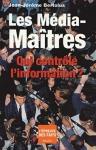 """Couverture du livre : """"Les médias-maîtres"""""""
