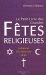 """Couverture du livre : """"Le petit livre des grandes fêtes religieuses"""""""