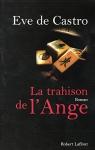 """Couverture du livre : """"La trahison de l'ange"""""""