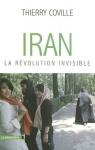 """Couverture du livre : """"Iran, la révolution invisible"""""""