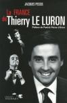 """Couverture du livre : """"La France de Thierry Le Luron"""""""