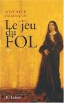 """Couverture du livre : """"Le jeu du fol"""""""