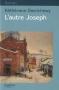 """Couverture du livre : """"L'autre Joseph"""""""