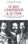 """Couverture du livre : """"Le roi, l'empereur et le tsar"""""""