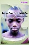 """Couverture du livre : """"La mémoire trouée"""""""