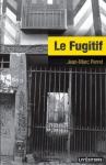 """Couverture du livre : """"Le fugitif"""""""