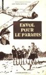 """Couverture du livre : """"Envol pour le paradis"""""""