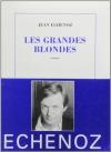 """Couverture du livre : """"Les grandes blondes"""""""
