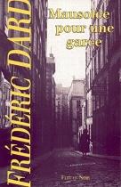 """Couverture du livre : """"Mausolée pour une garce"""""""
