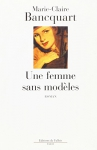 """Couverture du livre : """"Une femme sans modèles"""""""