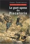 """Couverture du livre : """"Le geut-apens de Piscatoris"""""""
