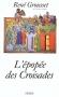 """Couverture du livre : """"L'épopée des croisades"""""""