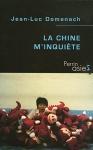 """Couverture du livre : """"La Chine m'inquiète"""""""