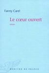 """Couverture du livre : """"Le coeur ouvert"""""""