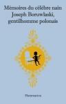 """Couverture du livre : """"Mémoires du célèbre nain Joseph Boruwlaski, gentilhomme polonais"""""""