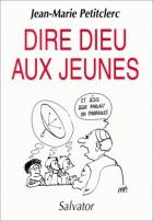 """Couverture du livre : """"Dire Dieu aux jeunes"""""""