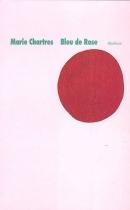 """Couverture du livre : """"Bleu de rose"""""""