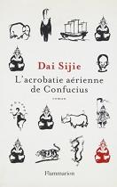 """Couverture du livre : """"L'acrobatie aérienne de Confucius"""""""