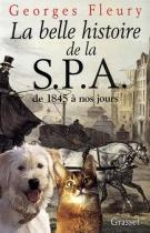 """Couverture du livre : """"La belle histoire de la SPA"""""""